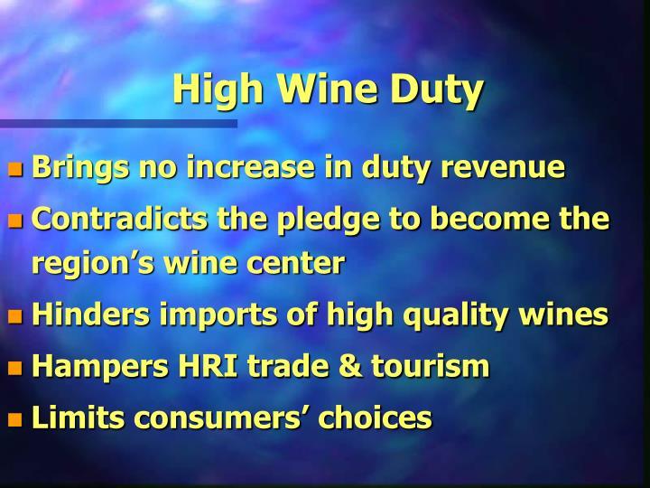High Wine Duty