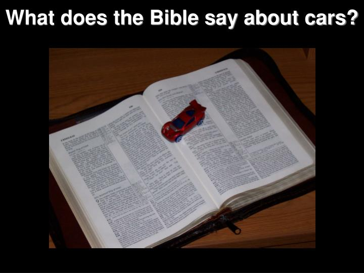 What does the Bible say about cars?