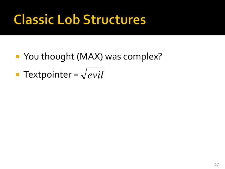 Classic Lob Structures