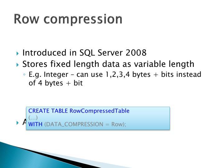 Row compression