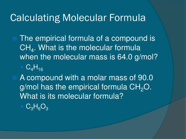 Calculating Molecular Formula