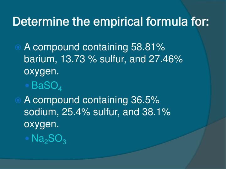 Determine the empirical formula for: