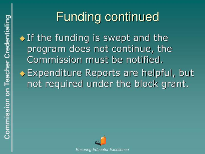 Funding continued