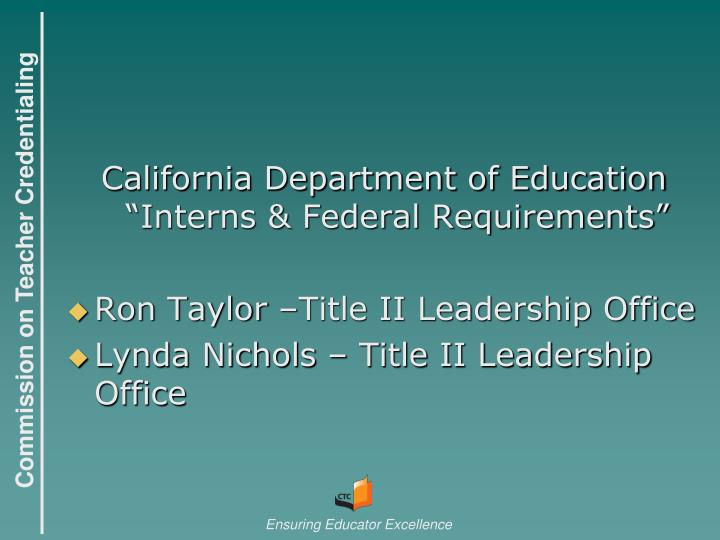 "California Department of Education ""Interns & Federal Requirements"""