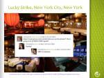 lucky strike new york city new york