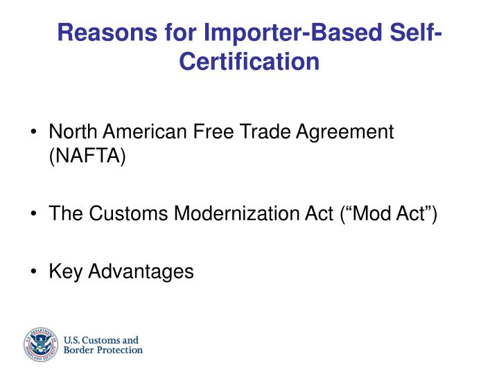 Reasons for importer based self certification