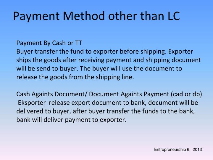 Payment By Cash or TT
