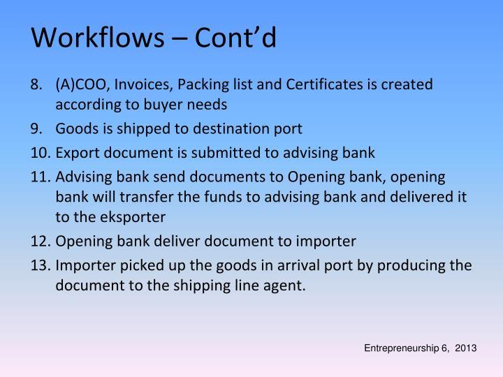 Workflows – Cont'd