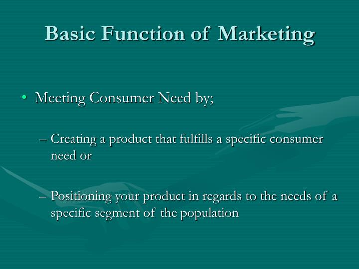 Basic function of marketing