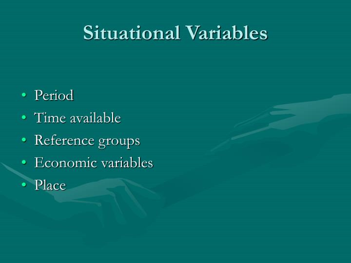 Situational Variables