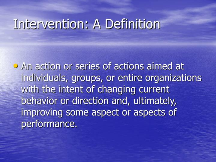 Intervention: A Definition