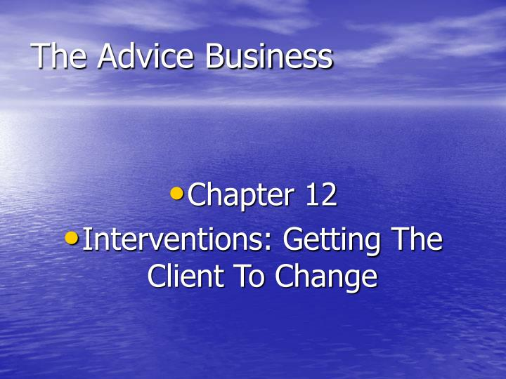 The Advice Business
