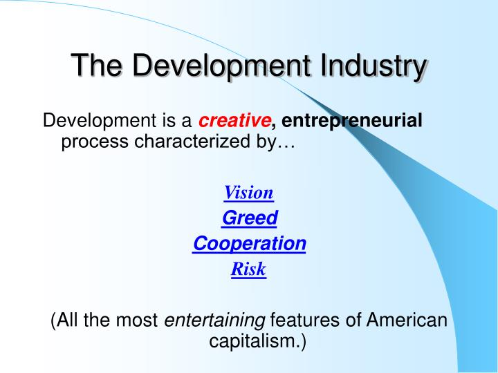 The Development Industry