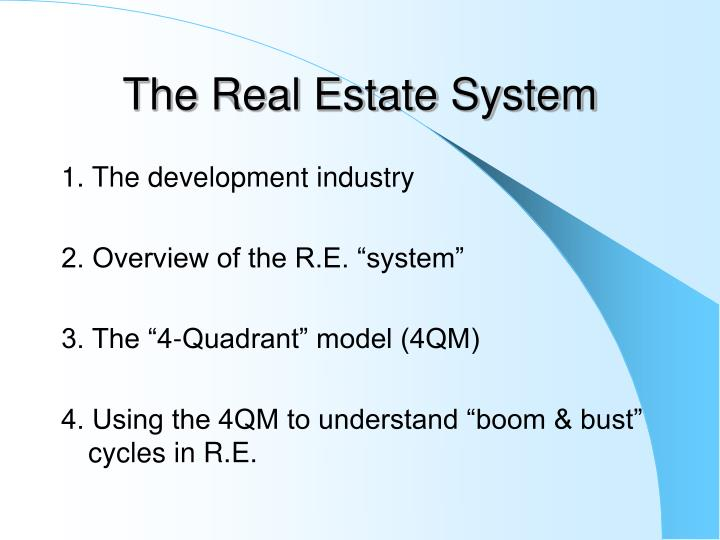 The real estate system