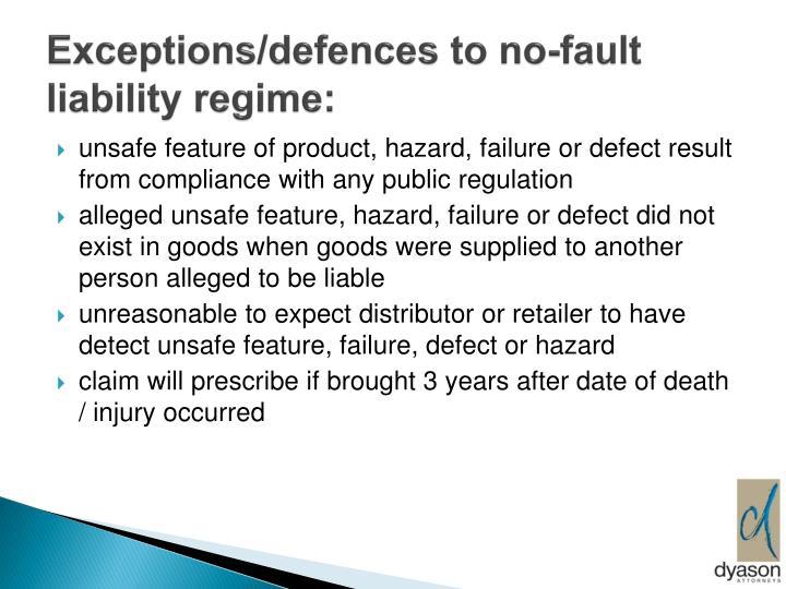 Exceptions/defences to no-fault liability regime: