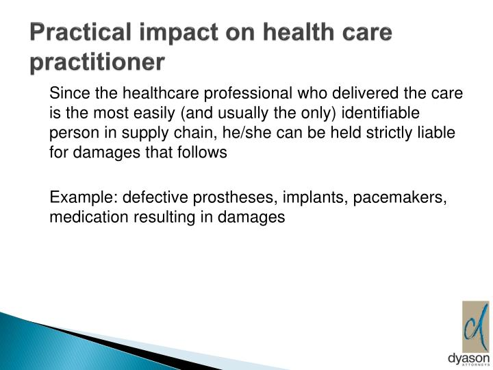 Practical impact on health care practitioner