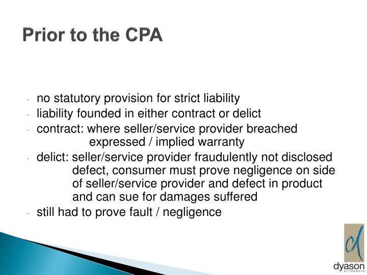 Prior to the CPA