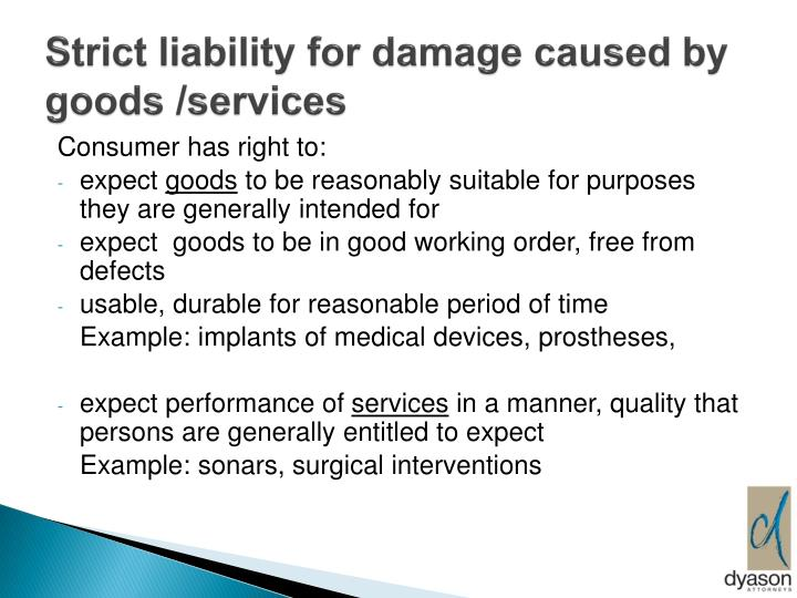 Strict liability for damage caused by goods /services