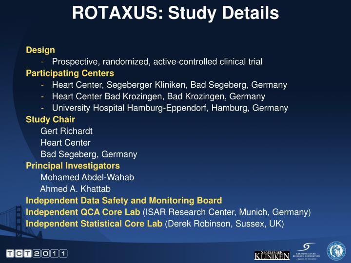 ROTAXUS: Study Details