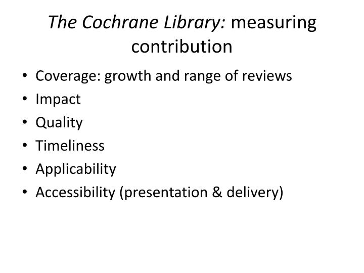 The cochrane library measuring contribution