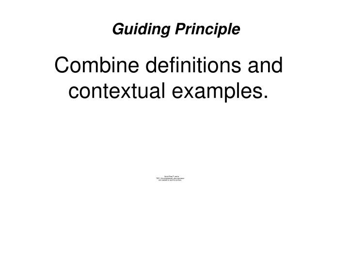 Combine definitions and contextual examples.