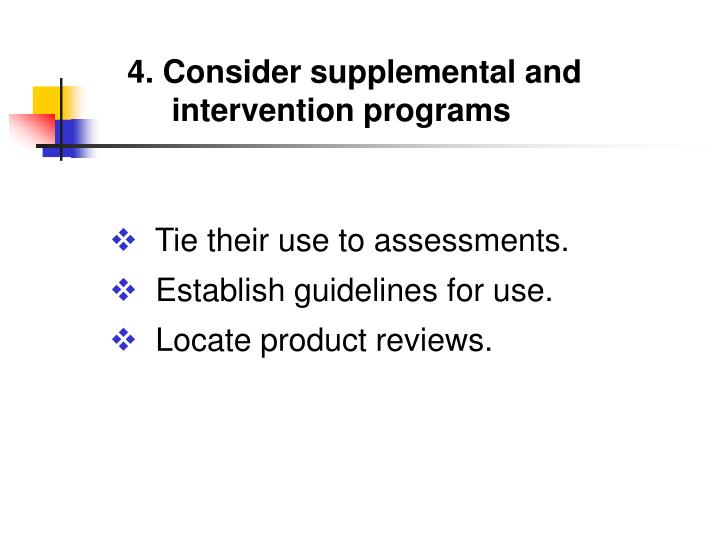 4. Consider supplemental and