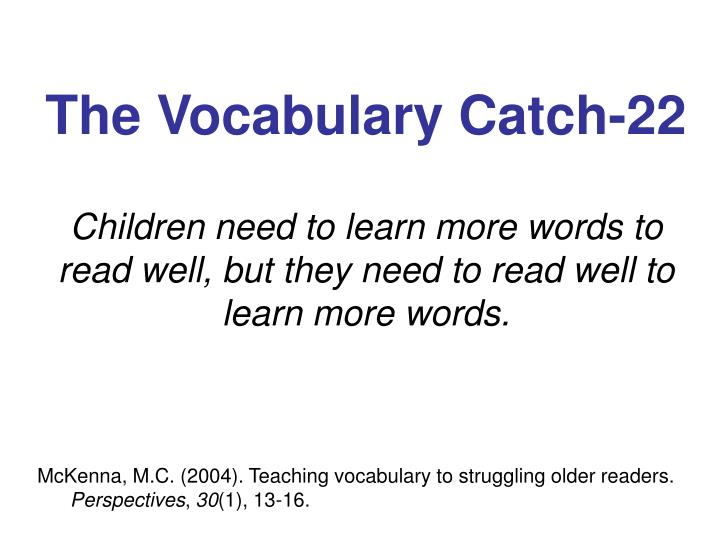 The Vocabulary Catch-22