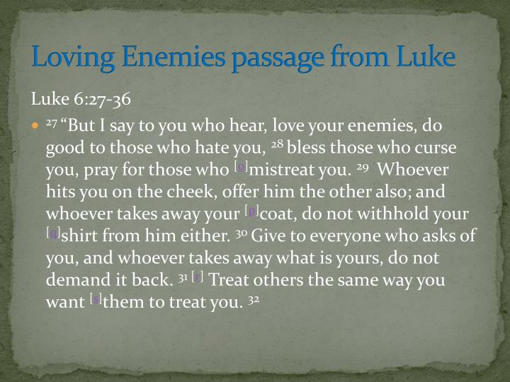 Loving Enemies passage from Luke