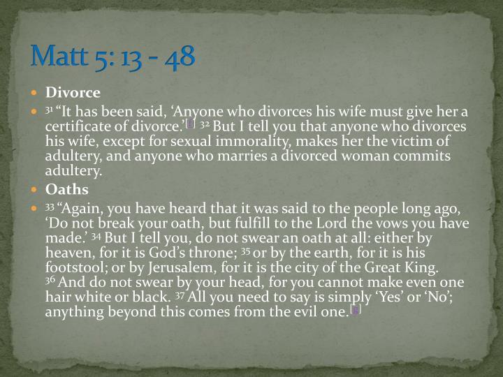Matt 5: 13 - 48