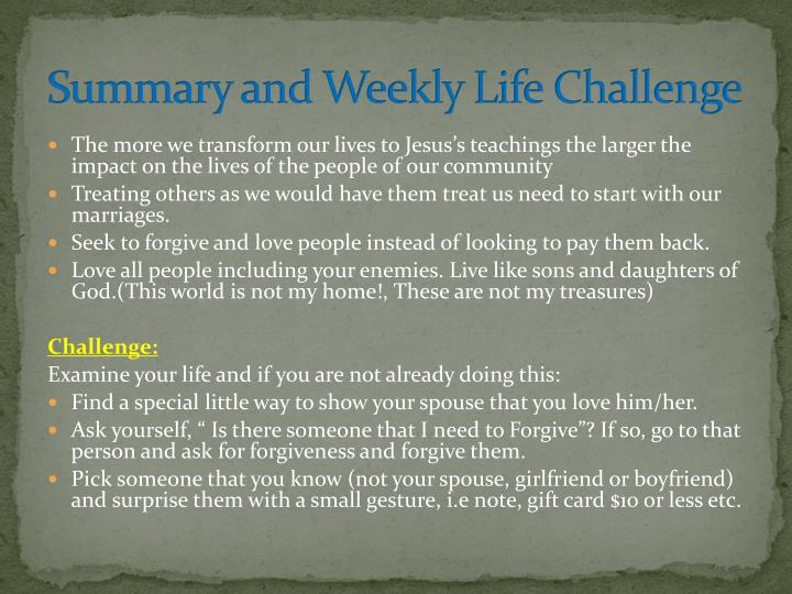 Summary and Weekly Life Challenge
