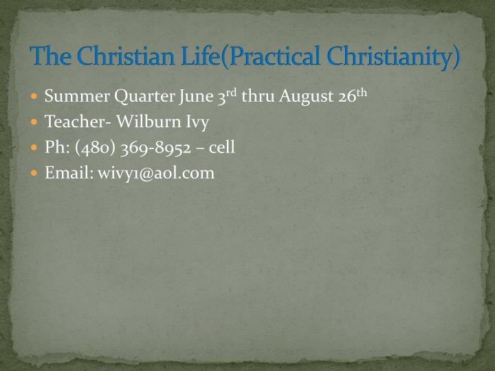 The christian life practical christianity