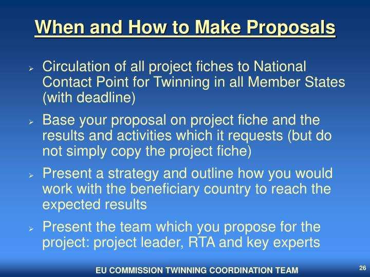 When and How to Make Proposals