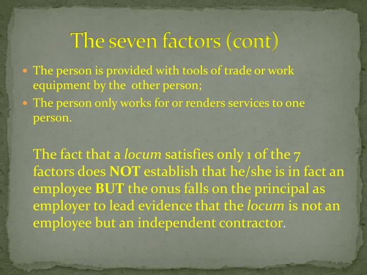 The seven factors (cont)