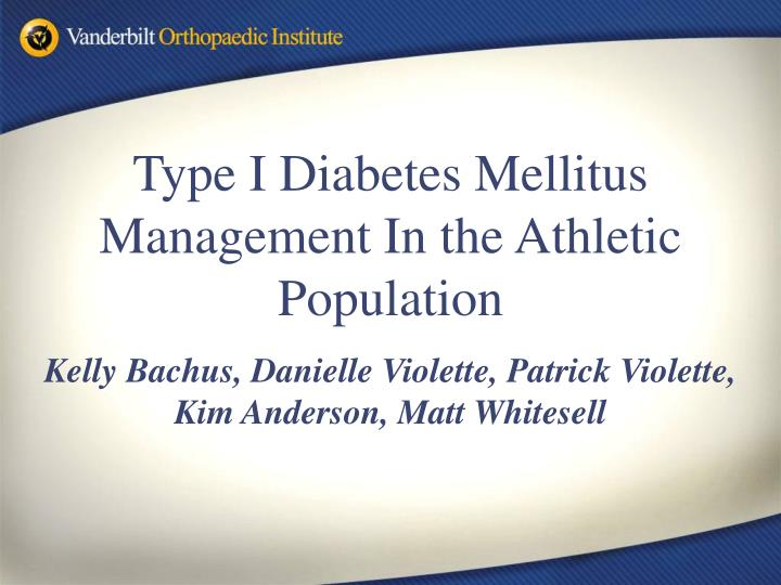 Type I Diabetes Mellitus Management In the Athletic Population
