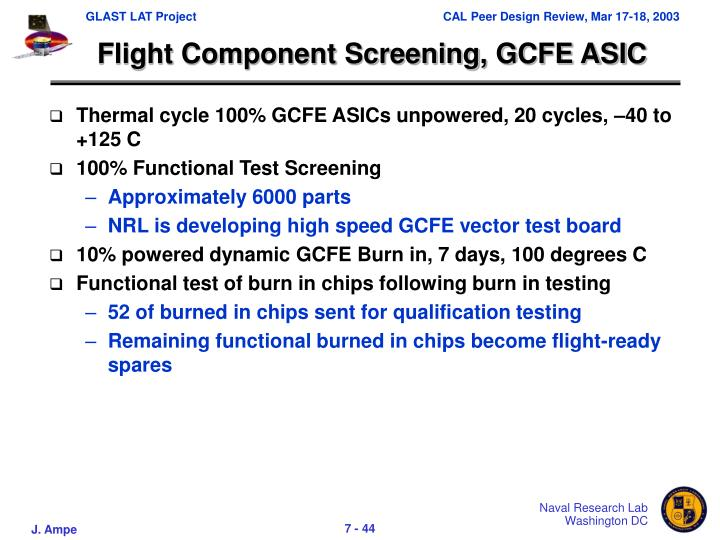 Flight Component Screening, GCFE ASIC
