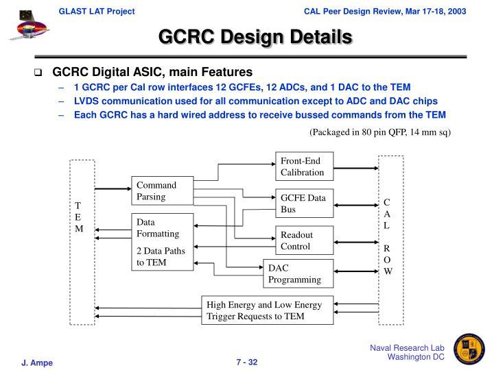 GCRC Design Details