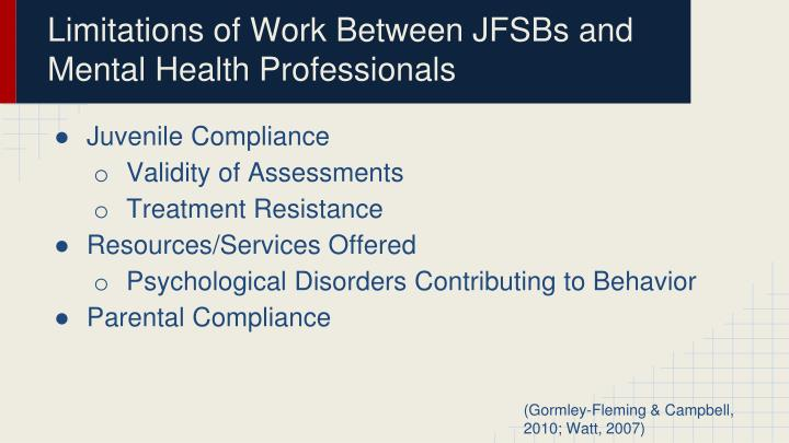 Limitations of Work Between JFSBs and Mental Health Professionals