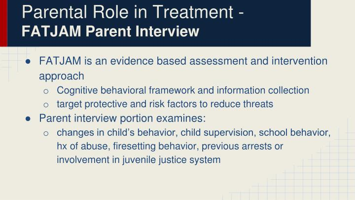 Parental Role in Treatment -