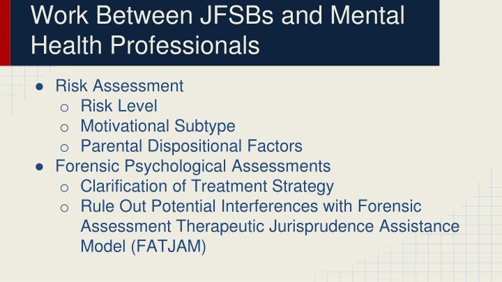 Work Between JFSBs and Mental Health Professionals