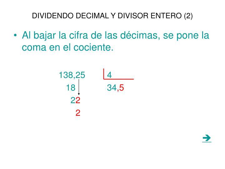 DIVIDENDO DECIMAL Y DIVISOR ENTERO (2)