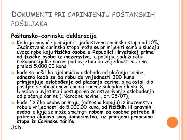 Dokumenti pri carinjenju poštanskih pošiljaka
