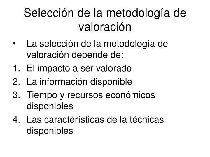 Selección de la metodología de valoración