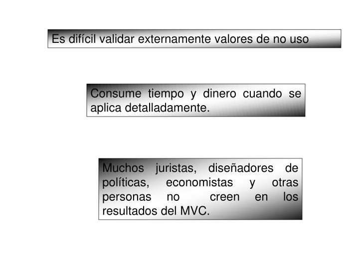 Es difícil validar externamente valores de no uso