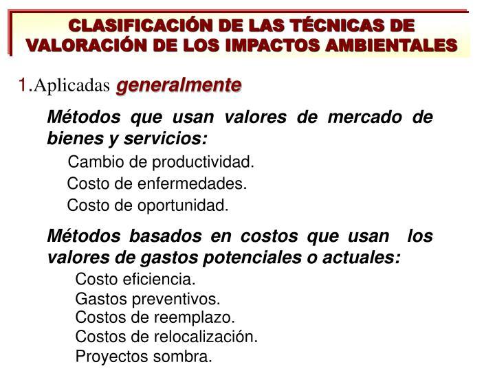 CLASIFICACIÓN DE LAS TÉCNICAS DE VALORACIÓN DE LOS IMPACTOS AMBIENTALES