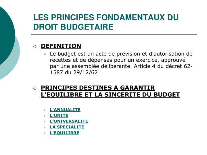 LES PRINCIPES FONDAMENTAUX DU DROIT BUDGETAIRE