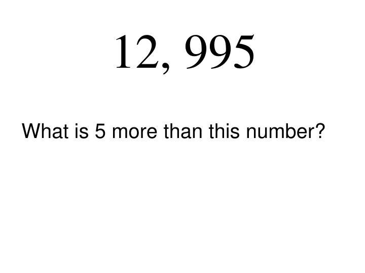 12, 995