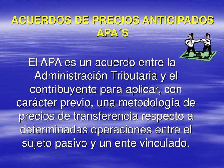 ACUERDOS DE PRECIOS ANTICIPADOS
