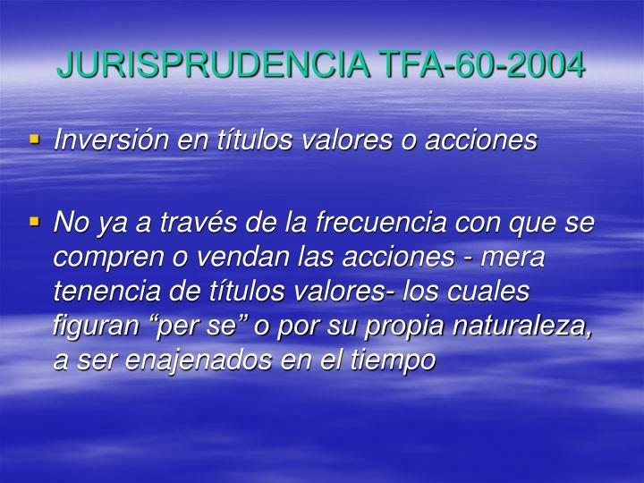 JURISPRUDENCIA TFA-60-2004