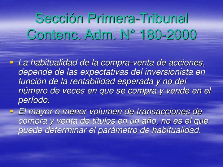 Sección Primera-Tribunal Contenc. Adm. N° 180-2000