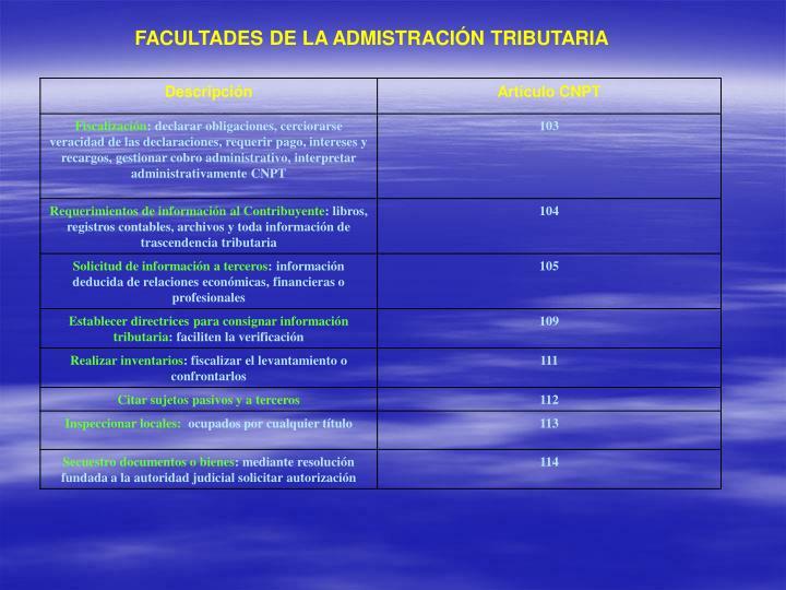 FACULTADES DE LA ADMISTRACIÓN TRIBUTARIA